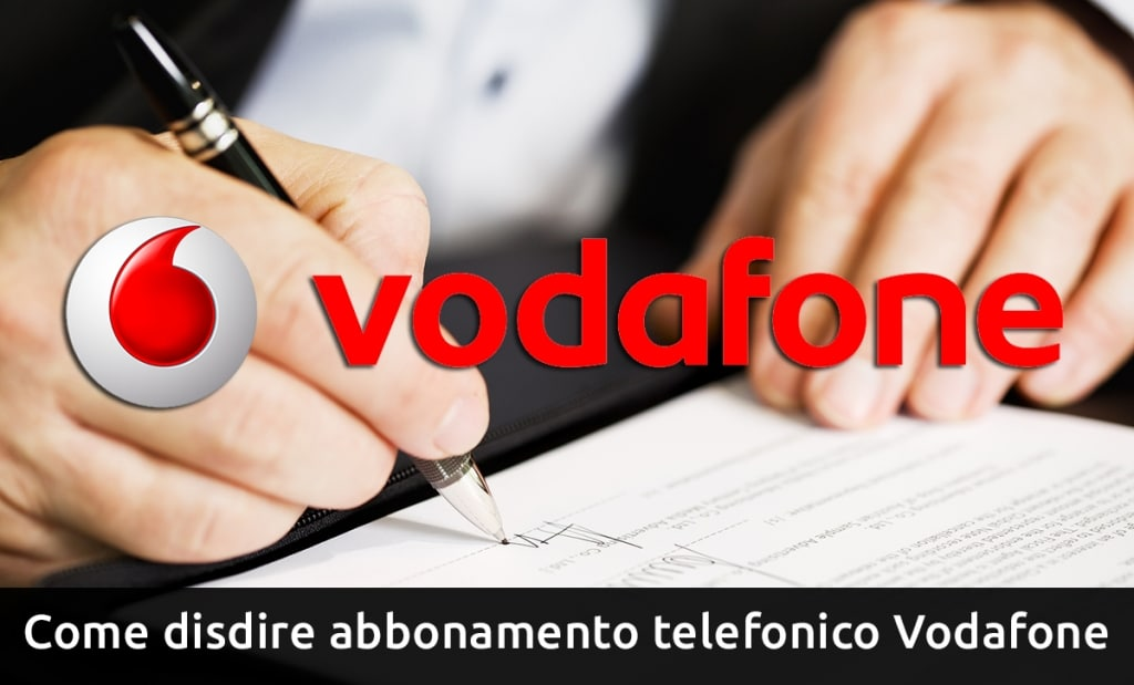 disdire abbonamento telefonico vodafone