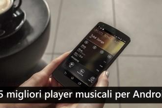 migliori player musica per android
