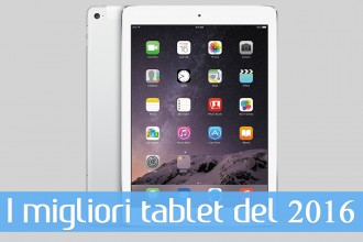 migliori tablet 2016