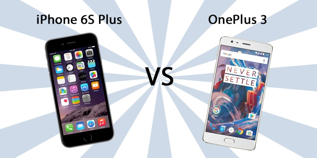 iPhone 6S Plus vs OnePlus 3