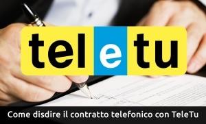 Come disdire il contratto telefonico con TeleTu
