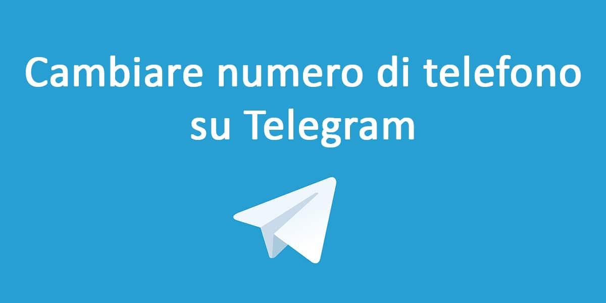 Come cambiare numero di telefono su telegram wizblog - Numero di telefono piscina ortacesus ...
